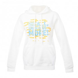 "Women hodded Sweatshirt - White ""Give it your all then give more"""